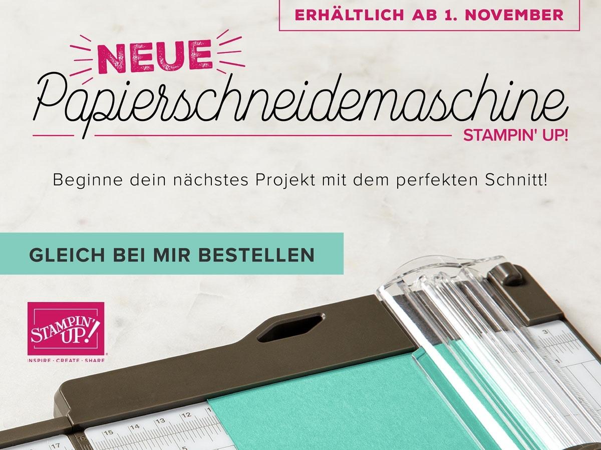 Neuer Papierschneider_Stampin`Up!